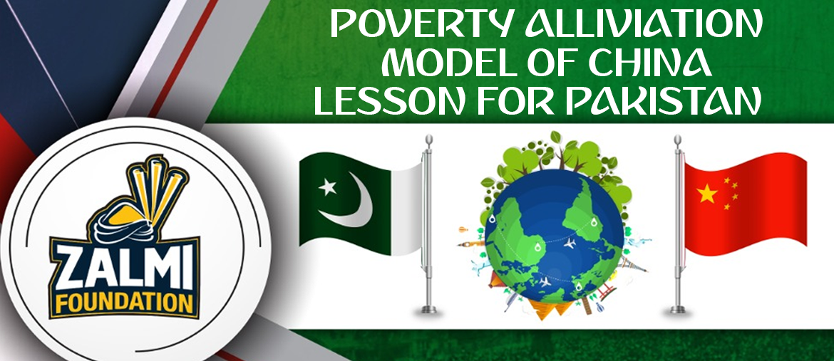 Poverty Alleviation Model of China Lessons for Pakistan