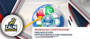 SHANGHAI COOPERATION ORGANIZATION: OPPORTUNITIES FOR PAKISTAN